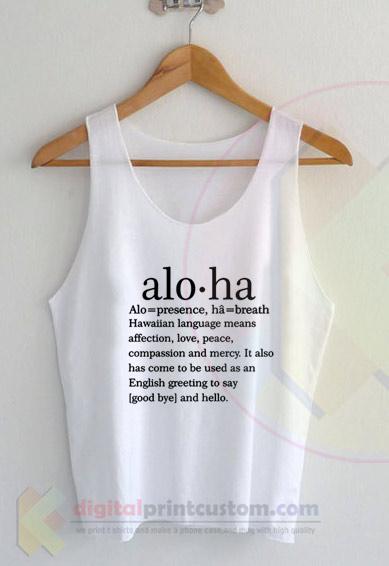 Aloha Means Tank Top Ideas Cool Design By Digitalprintcustom