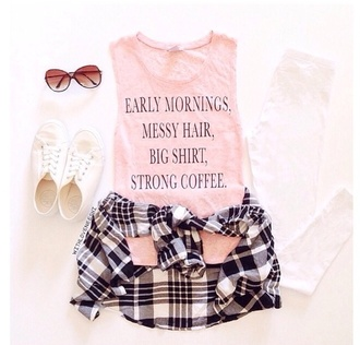 sunglasses style cute pink plaid shirt shorts top t-shirt quote on it blouse early morning coffe skirt teenagers girl life coffee mornings summer hair breakfast shirt