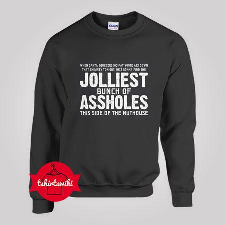 jolliest bunch christmas Sweatshirt
