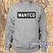 Wanted sweatshirt - teenamycs