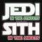 """""""jedi in the streets, sith in the sheets"""