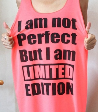 tank top dope style t-shirt shirt limited edition pink quote on it