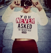 sweater,sweatshirt,red,white,never,quote on it,cute,weheartit,vintage,camera,cropped sweater,you,true,lovely