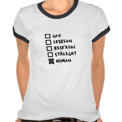 Gay Lesbian Bisexual Straight Human Shirt