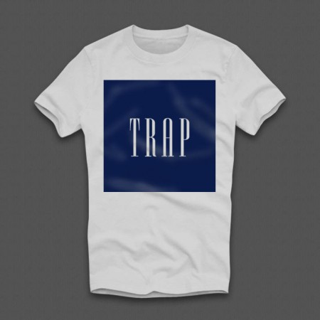 Trap T-Shirt - WeHustle.co.uk | U want it WE got it | WeHustle Enterprises Limited.