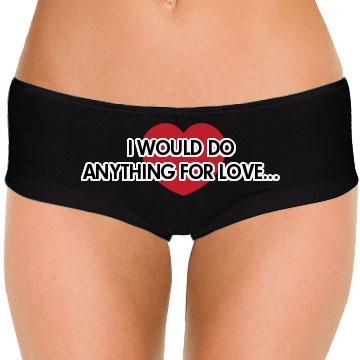 I Would Do Anything Panty - Bella Hotshort - FunnyShirts.org
