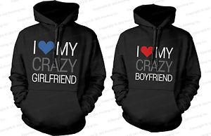 I Love My Crazy Boyfriend and Girlfriend - His and Hers Matching Couple Hoodies