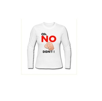 top swag dope dope wishlist white shirt blouse long sleeve blouse white no you didn't unisex sweatshirt white white long sleeves womens quote on it quote on t-shirt
