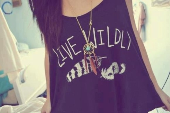 shirt cute live wildly wild crop tops crop necklace dream catcher necklace feather shirt t-shirt indian ring jewels swag clothes