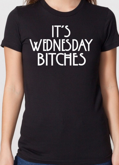 t-shirt ahs coven american horror story it's wednesday bitches it's wednesday bitches t shirt its wednesday bitches shirt fittedera ahs season 4 ahs freakshow all monsters are human normal people scare me on wednesdays we wear black t shirt on wednesday we wear black