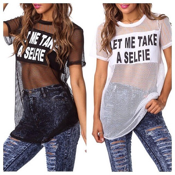 loveit needit t-shirt let me take a selfie fashion outfit fashion obsession shopoholic jeans mesh see through make-up
