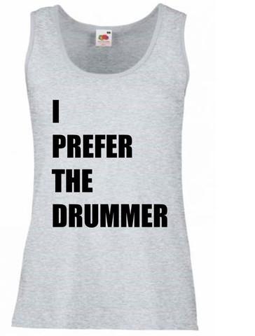 46dae91beac53 I Prefer The Drummer Vest Tank Top