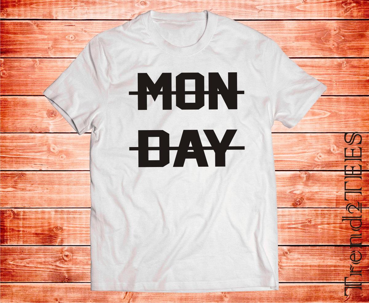 Monday Suck, Hate Monday T-shirt