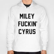 sweater,miley cyrus,cyrus,quote on it,fuckin,cool,yas,bb,bae,queen,hannah montana,disney,bangerz,music,hit,celebs,fame,girl,celeb,fuck yeah,style