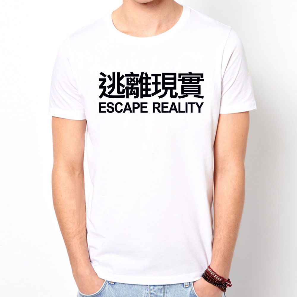 ESCAPE REALITY 逃離現實 Chinese Kanji slogan text Letter t-shirt