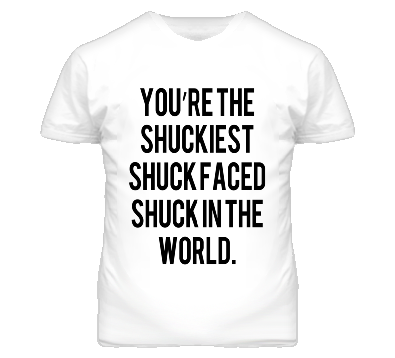 You Are The Shuckiest Maze Runner Graphic T Shirt