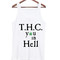 T.h.c you in hell tank top