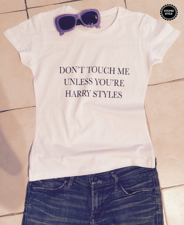 t-shirt dont touch me unless you're harry styles harry styles one direction t-shirt girl teenagers
