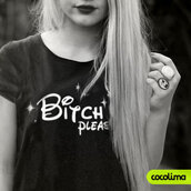 t-shirt,bitch tshirt,bitch clothes,bitchin,princess,the little mermaid,pocahonas,Tiana,belle,beautiful,Jasmine,milan,Mulan,cinderella,mermaid,dreamer,bitch please,bitch,bitch tops,bitchy,badass shirt,disney princess,disney,grunge,grunge goth,grunge girl,disobey shirt,mickey mouse hands,snow white,mermaid shirt,belieber,black and white,teenagers,outfit grunge