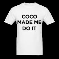 Coco Made Me Do It Men's T-Shirt   Bro_Oklyn Inc Co.