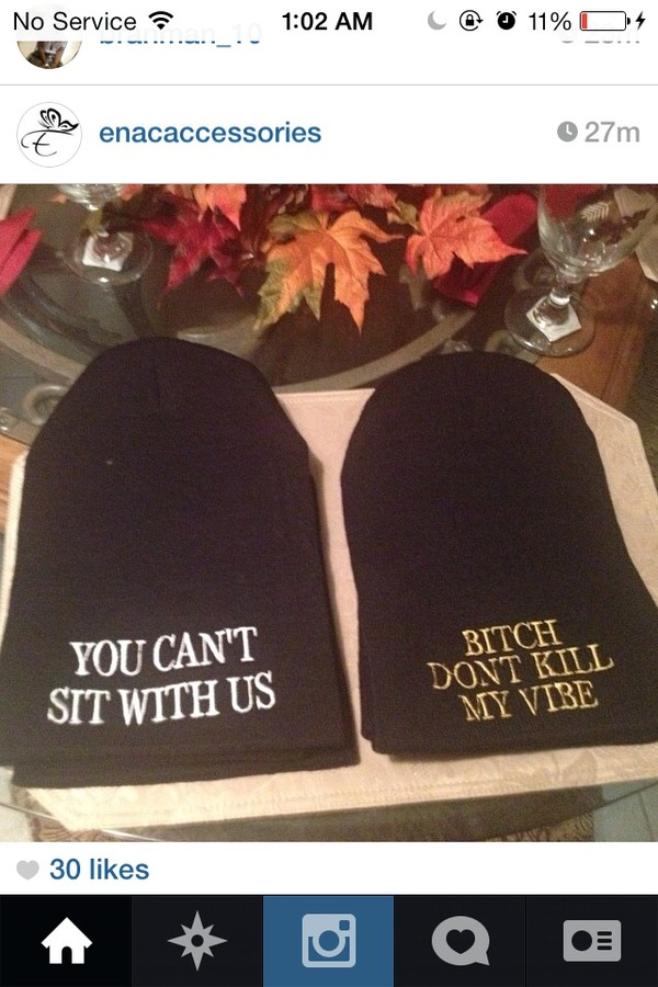 hat swag black you cant sit with us bitch don't kill my vibe