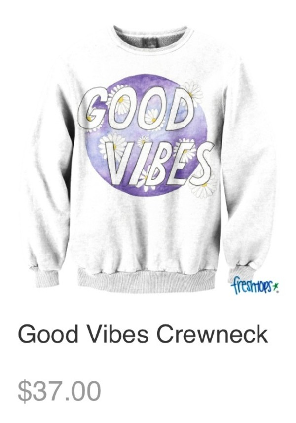 sweater good vibes crewneck sweater