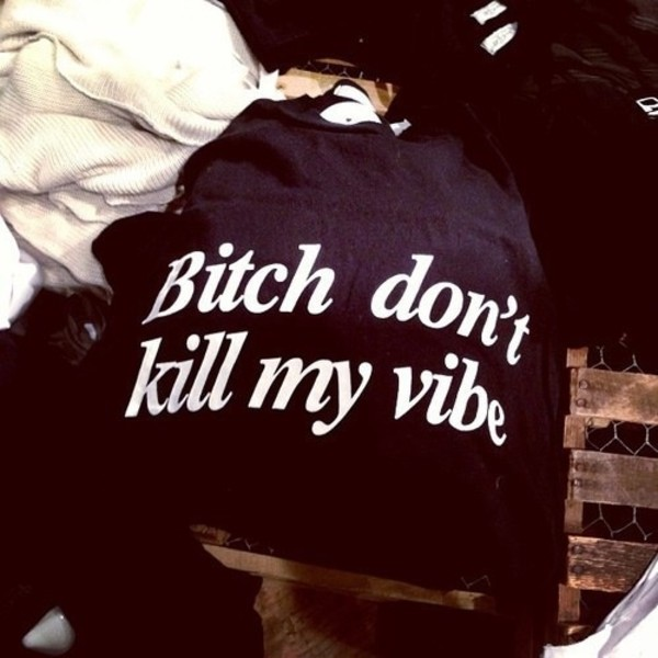 sweater kendrick lamar bitch don't kill my vibe hip hop american rap