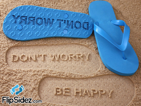 Don't Worry Be Happy Flip Flops by FlipSideFlipFlops on Etsy