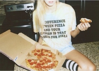 t-shirt quote on it pizza shirt tshirt pizza girl cool love buy colors socks funny tie dye top tumblr funny shirt pizza shirt sassy white black black and white demi lovato arctic monkeys ariana grande band t-shirt polka dot dress polka dots spots hipster grunge t-shirt grunge alternative pinterest pink instagram t-shirt dress white t-shirt black t-shirt mens t-shirt grey t-shirt printed t-shirt tumblr outfit tumblr girl tumblr clothes tumblr shirt tumblr sweater tumblr bikini fashion toast fashion vibe fashion is a playground fashion fashion coolture fashion week 2016 fashion week fashionista fashion week 2015 fashion and style style stylish indie chic