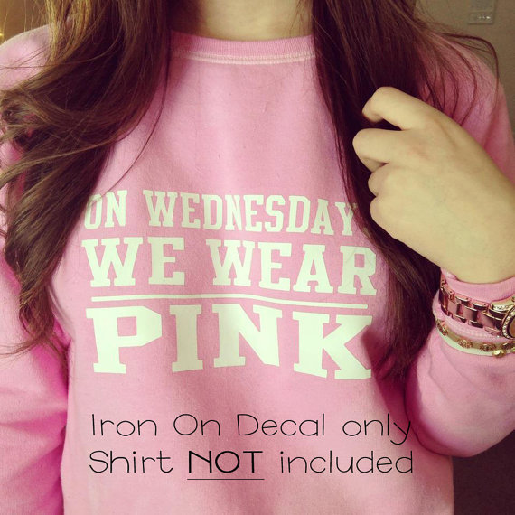 IRONON DECAL On Wednesdays We Wear Pink by MyLittleCraftyThings