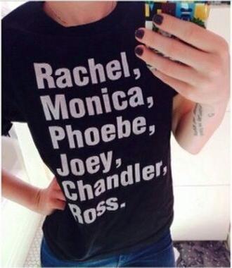 shirt friends black funny shirt cute friends tv show t-shirt monica chandler joey ross rachel phoebe tv show f.r.i.e.n.d.s