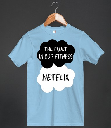 The Fault In Our Fitness  - Grab a Shirt - Skreened T-shirts, Organic Shirts, Hoodies, Kids Tees, Baby One-Pieces and Tote Bags Custom T-Shirts, Organic Shirts, Hoodies, Novelty Gifts, Kids Apparel, Baby One-Pieces | Skreened - Ethical Custom Apparel