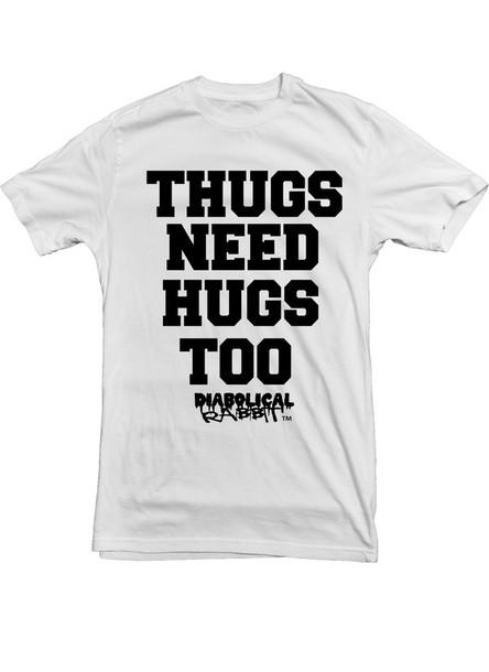 shirt thug life need hugs