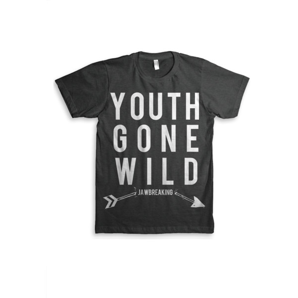 Youth Gone Wild T-Shirt - Polyvore