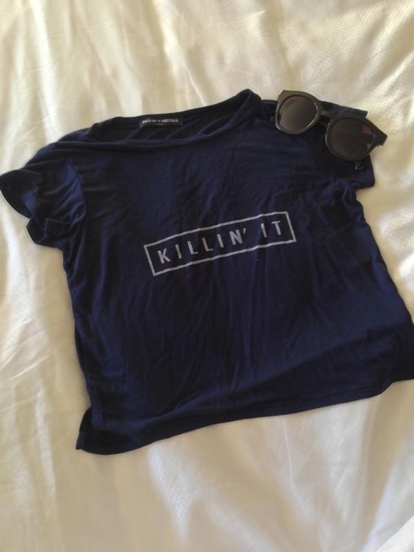 shirt navy sunglasses t-shirt brandy melville killin it dark blouse black navy killin it t-shirt blue shirt dark blue