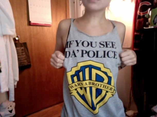 warn a brother if you see da police vest grey t-shirt grey t-shirt grey tank top tank top funny warner brother