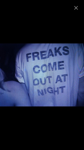 shirt freaks come out at night