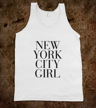 New York City Girl - Awesome Fun Shirts by RexLambo - Skreened T-shirts, Organic Shirts, Hoodies, Kids Tees, Baby One-Pieces and Tote Bags Custom T-Shirts, Organic Shirts, Hoodies, Novelty Gifts, Kids Apparel, Baby One-Pieces | Skreened - Ethical Custom Apparel