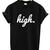High t shirt
