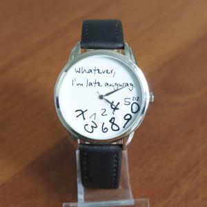 White on Black - 'Whatever, I'm late anyway' watch   ZIZ iz TIME