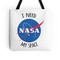 'i need my space (nasa)' tote bag by eeyebrows