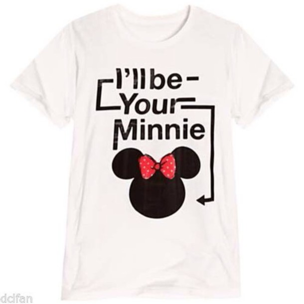 shirt ill be your minni disney t-shirt love quotes