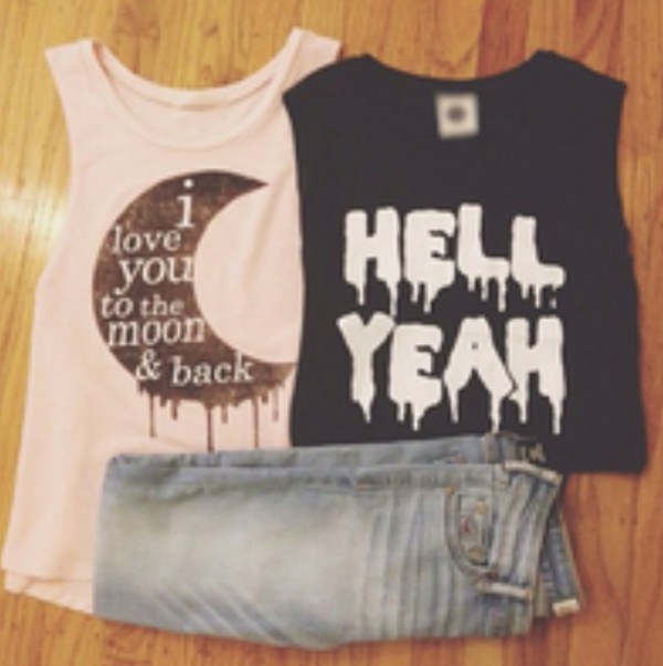shirt quote on it muscle tee hell yeah i love you to the moon and back shirt jeans pants tank top