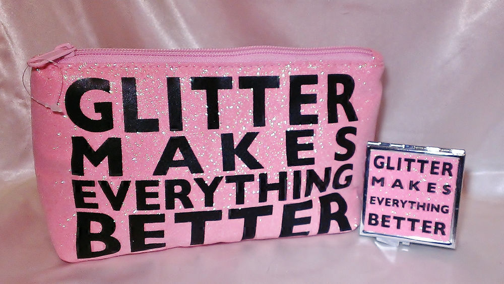 """""""Glitter Makes Everything Better"""" Pink Glitter Cosmetic Bag Matching Mirror 