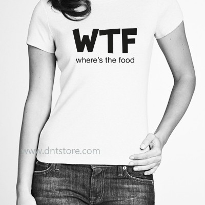 WTF Where's the Food T Shirt - DNTStore.com