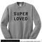 Super loved sweatshirt