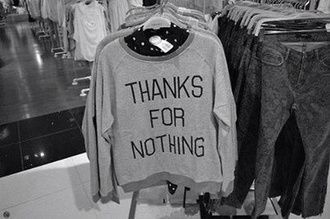 sweater forever 21 shirt teenagers sarcastic grey thanks for nothing tumblr tumblr girl heart new york city swetshirt jumpsuit