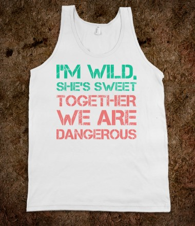 I'm Wild, She's Sweet - The Happy Cowgirl - Skreened T-shirts, Organic Shirts, Hoodies, Kids Tees, Baby One-Pieces and Tote Bags Custom T-Shirts, Organic Shirts, Hoodies, Novelty Gifts, Kids Apparel, Baby One-Pieces   Skreened - Ethical Custom Apparel