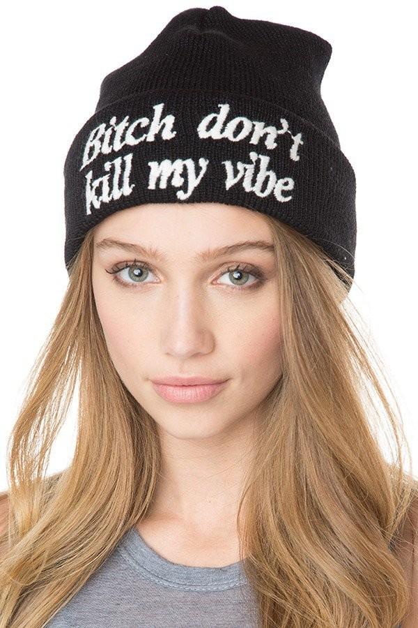 hat bitch don't kill my vibe beanie black