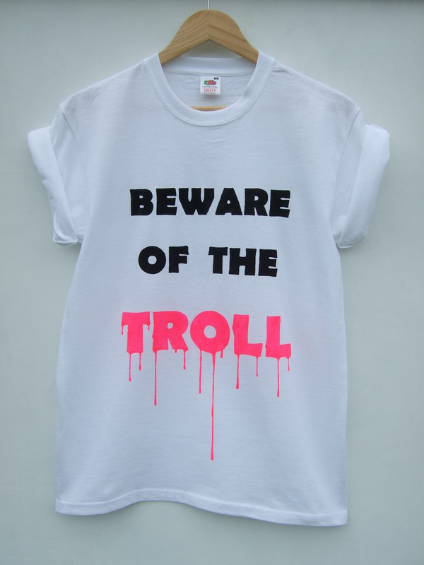 t-shirt beware of the troll troll dripping grunge t-shirt quote on it neon